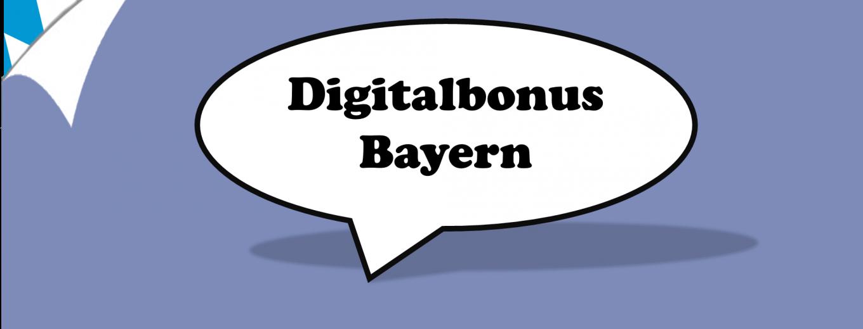 Digitalbonus Bayern Fördermittel - Förderung und finanzielle Mittel durch den Bayerischen Staat