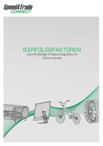 Titelseite einer Speed4Trade-Connect-Broschüre zum Thema 8 Erfolgsfaktoren zukunftsfähiger Prozessintegration im Online-Handel