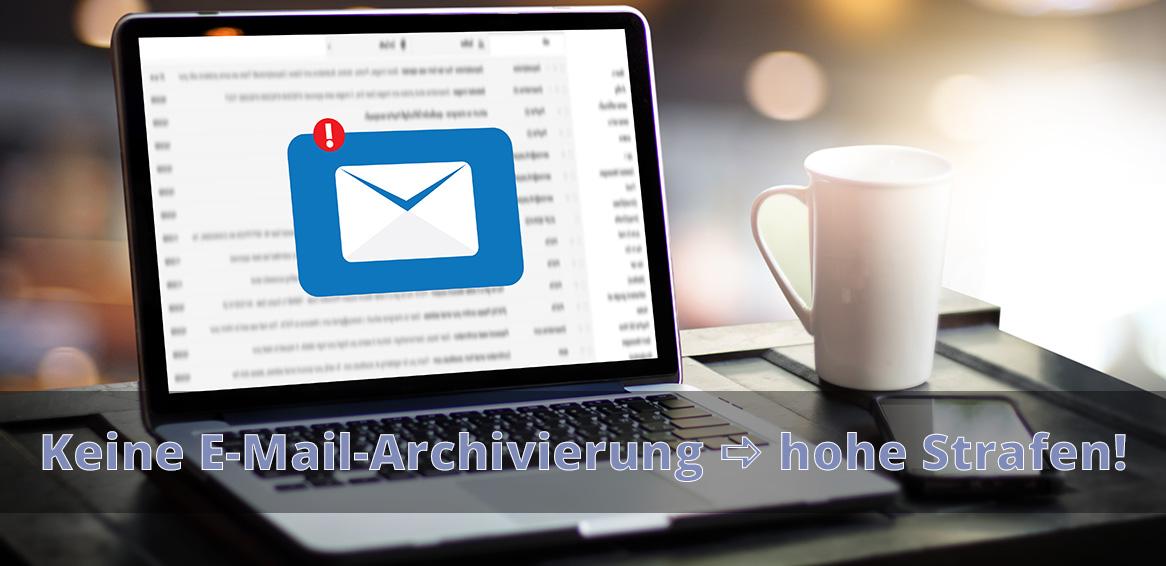 E-Mail-Archivierung - hohe Strafen ohne Archiv - Blogbeitrag - Titelbild