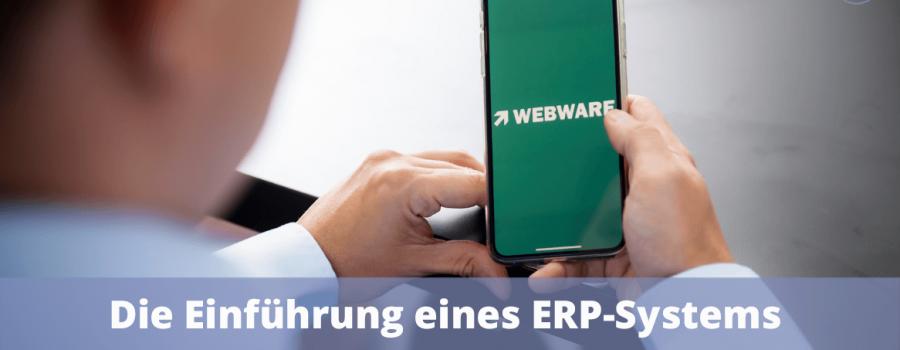 Die Einführung eines ERP-Systems